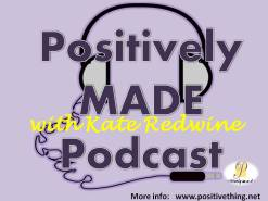 Positively M.A.D.E. Podcast